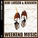 Weekend Music/Kim Larsen & Kjukken