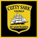 Cutty Sark Song/Sam Marks