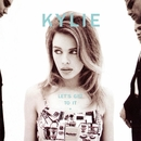 Let's Get To It/Kylie Minogue