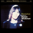 Revisisted - The Best Of Basse Wickman/Basse Wickman