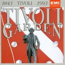 Tivoligarden 1843 - 1993/Tivoligardens Musikkorps