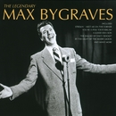 The Legendary Max Bygraves/Max Bygraves