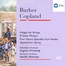 Barber:Adagio /Copland: El Salon Mexico, Four Episodes from Rodeo & Appalachian Spring./Eugene Ormandy/Philadelphia Orchestra/Sir Neville Marriner/Minnesota Orchestra