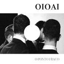 O Ponto Fraco [Single]/oioai