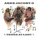 Three At Last!/Aske Jacoby 3