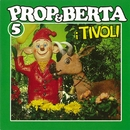 Prop Og Berta 5 (I Tivoli)/Prop Og Berta