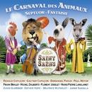 Le Carnaval des animaux/Gautier Capuçon