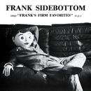 Franks Firm Favorites/Frank Sidebottom