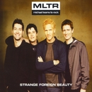 Strange Foreign Beauty/Michael Learns To Rock