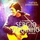 Noites Passadas (Live)/Sérgio Godinho