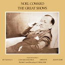 The Great Shows/Noel Coward