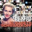 The Very Best of Elisabeth Schwarzkopf/Elisabeth Schwarzkopf