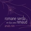 anais nin/Romane Serda - Renaud