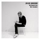 She Doesn't Live Here Anymore/Jay-Jay Johanson