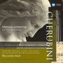 Cherubini: Messa solenne in D minor/Riccardo Muti/Symphonieorchester des Bayerischen Rundfunks