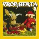 Prop Og Berta 8 (De Forheksede Blommer)/Prop Og Berta