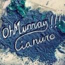 Cianuro/Oh Murray!!!