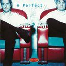 A Perfect Day/Sko/Torp