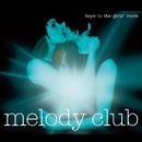 Boys in the Girls' Room/Melody Club