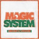 Ambiance à l' Africaine/Magic System