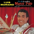 Le secret de Marco Polo/Luis Mariano