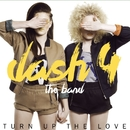 Turn up the Love/Dash4