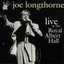 Live At The Royal Albert Hall/Joe Longthorne