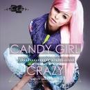 Crazy - Miedzy Jawa A Snem/Candy Girl