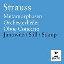 R. Strauss - Orchesterlieder/Metamorphisen/Oboe Concerto/Violin Sonata/Gundula Janowitz/Ray Still/Dmitry Sitkovetsky/Pavel Gililov/Academy of London/Richard Stamp