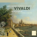 Vivaldi: La Stravaganza/Fabio Biondi/Europa Galante