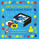 Hello Children Everywhere Children's Sing-A-Long Party/Four Marks Primary School
