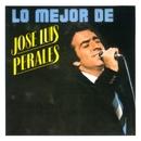 Lo Mejor De José Luis Perales/José Luis Perales