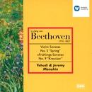 Beethoven: Violin Sonata Nos 5 & 9/Yehudi Menuhin/Jeremy Menuhin