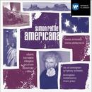 Americana/Sir Simon Rattle