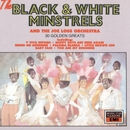 Thirty Golden Greats/The Black & White Minstrels And The Joe Loss Orchestra