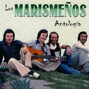 Los Marismeños: Antología/Los Marismenos