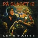Let's Dance/På Slaget 12