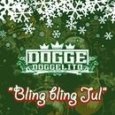 Bling Bling Jul/Dogge Doggelito