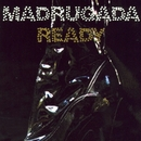 Ready/Madrugada