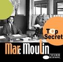 Top Secret/Marc Moulin