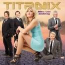 Mitt i ett andetag/Titanix