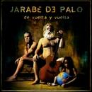 De Vuelta Y Vuelta/Jarabe De Palo