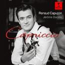 Capriccio - Works for Violin and Piano [Digital version]/Renaud Capuçon/Jerome Ducros
