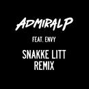 Snakke litt Remix [feat. Envy]/Admiral P/Envy