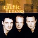 The Celtic Tenors/The Celtic Tenors