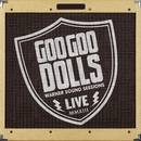 Warner Sound Sessions/GOO GOO DOLLS