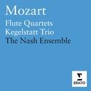 Mozart - Flute Quartets/Chamber Music/Nash Ensemble