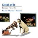 Sarabande - Baroque Favorites/Sarabande