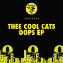 Oops EP/Thee Cool Cats