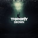 Drown/Theory Of A Deadman